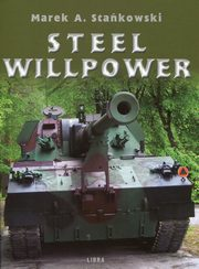 Steel Willpower, Stańkowski Marek A.
